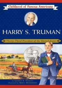 Harry S. Truman By George E. Stanley