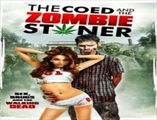 فيلم The Coed and the Zombie Stoner