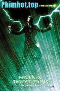 Ma Trận Cuộc Chiến Cuối Cùng - The Matrix Revolution (2019)