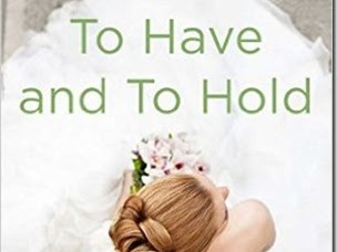 Review: To Have and to Hold (The Wedding Belles #1) by Lauren Layne