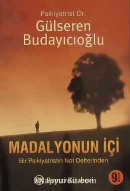 Madalyonun İçi  Dr. Gülseren Budayıcıoğlu  30,10 TL