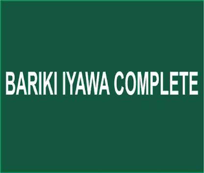 BARIKI IYAWA COMPLETE