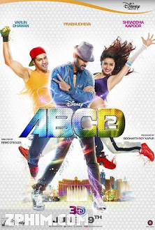 Nào Ta Cùng Nhảy 2 - Any Body Can Dance 2 (2015) Poster