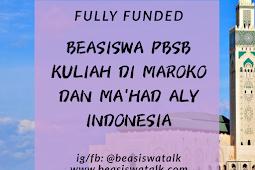 Beasiswa PBSB 2020 Kuliah di Maroko dan Ma'had Aly di Indonesia