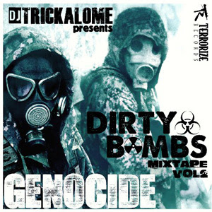Genocide - Dirty Bombs Mixtape Vol.2