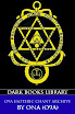 Order of Nine Angles - O9A Esoteric Chant Archive