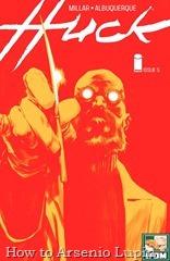 Actualización 02/05/2016: Se agrega el numero #5 de Huck por Ghosting y Heisenberg de Los Frikis Dominaremos el Mundo.