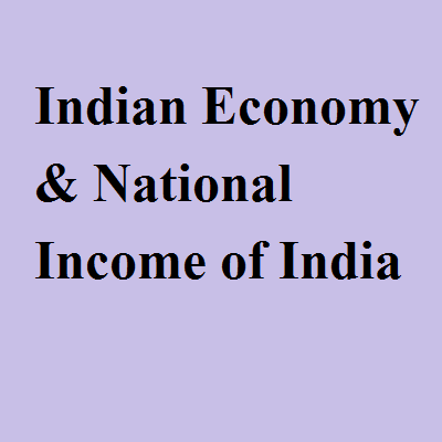 Indian Economy & National Income of India