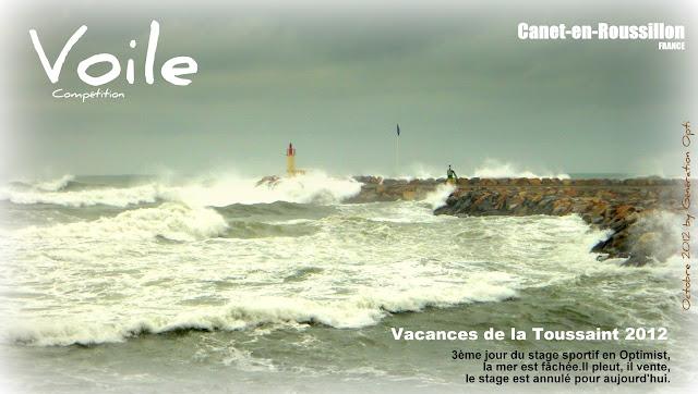 Stage de voile en Optimist vacances Toussaint 2012 Canet-en-Roussillon