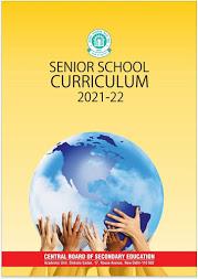 CBSE SENOIR SCHOOL CURRICULUM 2021-22 2021-22