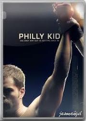 The Philly Kid - Đấu sĩ lòng sắt