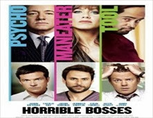 فيلم Horrible Bosses