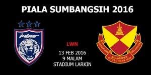 Piala Sumbangsih 2016: JDT vs Selango 13 Febuai 2016