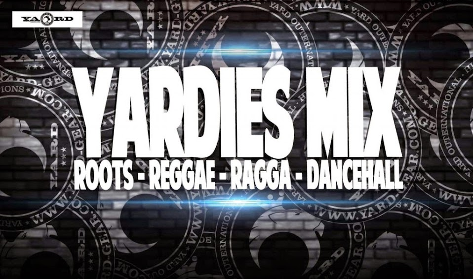 Yardies Mix