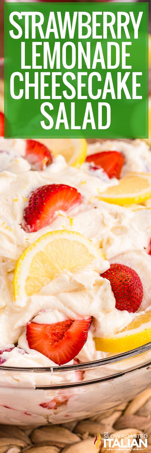Strawberry Lemonade Cheesecake Salad closeup