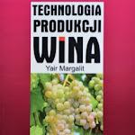 """Yair Margalit """"Technologia produkcji wina"""", Powszechne Wydawnictwo Rolnicze i Leśne, Warszawa 2014.jpg"""