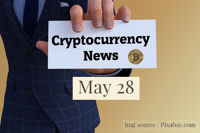 Cryptocurrency News Cast For May 28th  2020 ?
