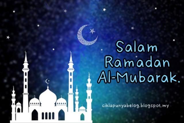 Salam Ramadan Al-Mubarak.