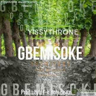 Yissythrone – Gbemisoke