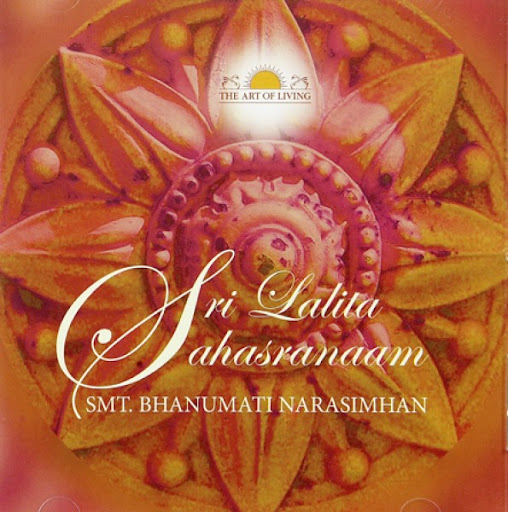 Sri Lalita Sahasranaam By Smt. Bhanumati Narasimhan Devotional Album MP3 Songs