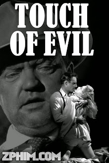 Ngọn Đuốc Của Quỷ - Touch of Evil (1958) Poster