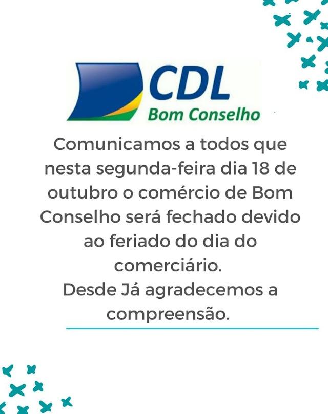 CDL DE BOM CONSELHO INFORMA QUE SEGUNDA DIA 18 SERÁ FERIADO