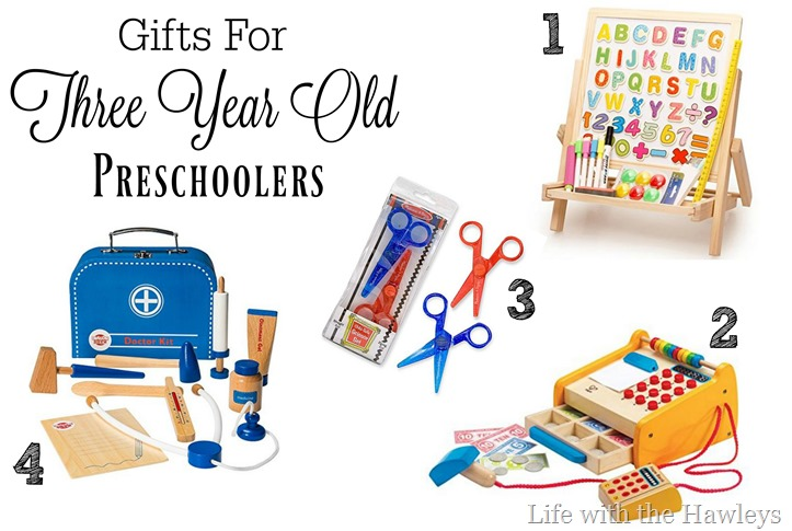 Gifts For Three Year Old Preschoolers- Life with the Hawleys