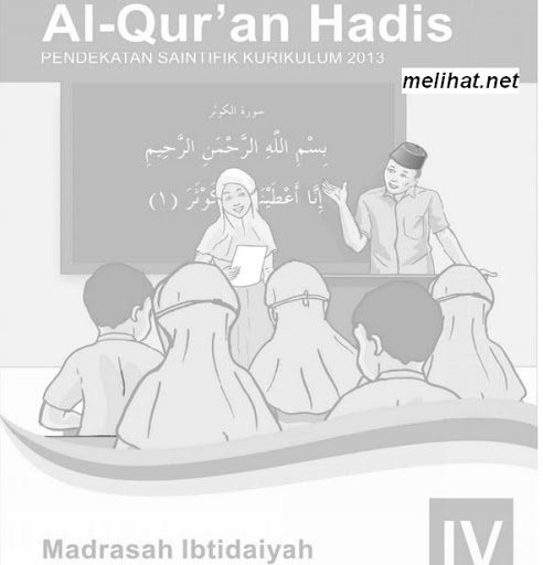 Buku Alquran Hadist Kurikulum 2013 MI Kelas 4 Terbaru
