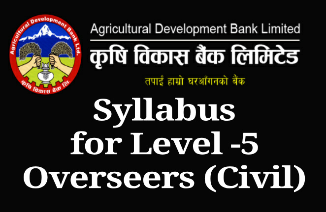 ADBL Syllabus for Level -5  Overseer (Civil)