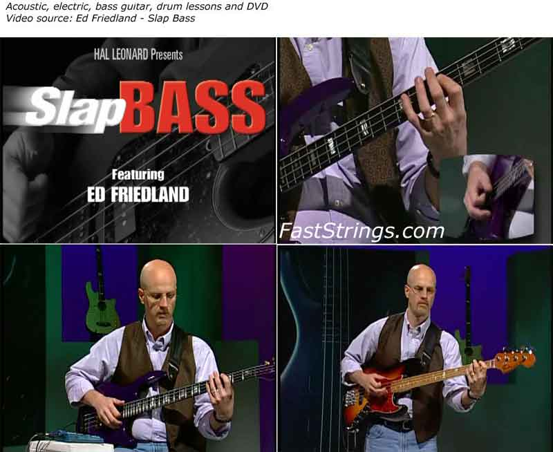 Ed Friedland - Slap Bass