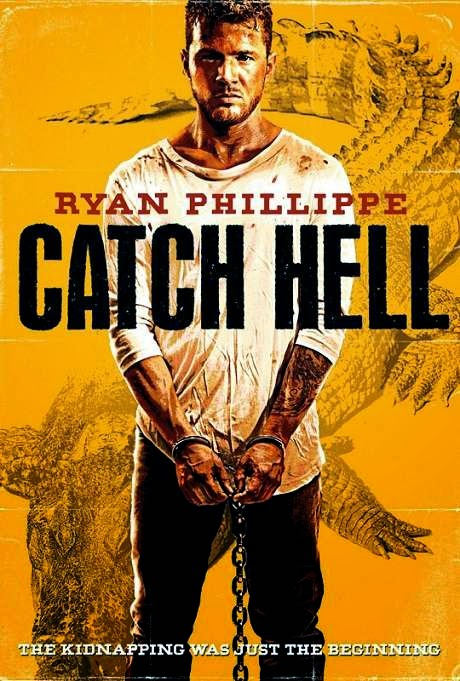 Poster Of English Movie Catch Hell (2014) Free Download Full New Hollywood Movie Watch Online At Alldownloads4u.Com