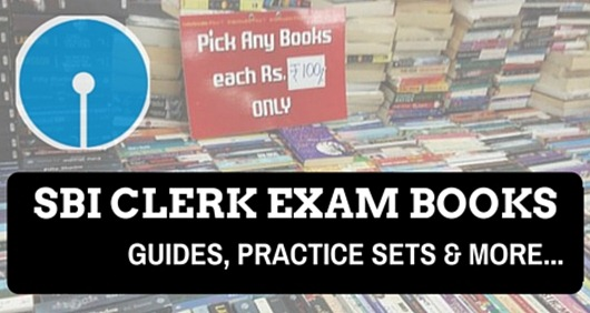 best sbi clerk exam books,books for SBI clerk exam 2016,What books to buy for SBI clerk exam,SBI clerk recruitment books