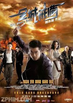 Toàn Thành Giới Bị - City Under Siege (2010) Poster