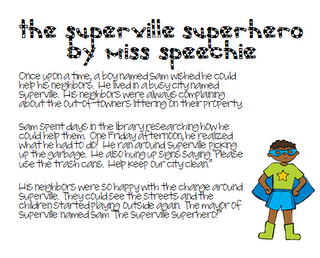 Super Hero Story Recall and Comprehension The Superville Superhero