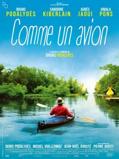 Γλυκιά Απόδραση (Comme Un Avion) Poster