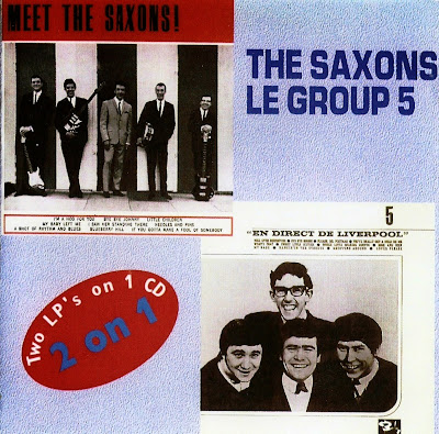 the Saxons ~ 1964 ~ Meet The Saxons + Le Group 5 ~ 1964 ~ En Direct De Liverpool