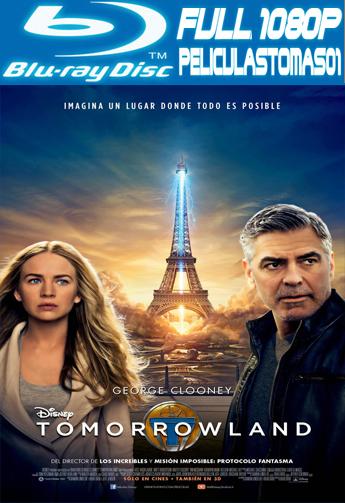 Tomorrowland: El Mundo del Mañana (2015) BRRipFull 1080p