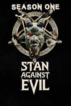 Baixar Série Stan Against Evil 1ª Temporada Torrent Grátis