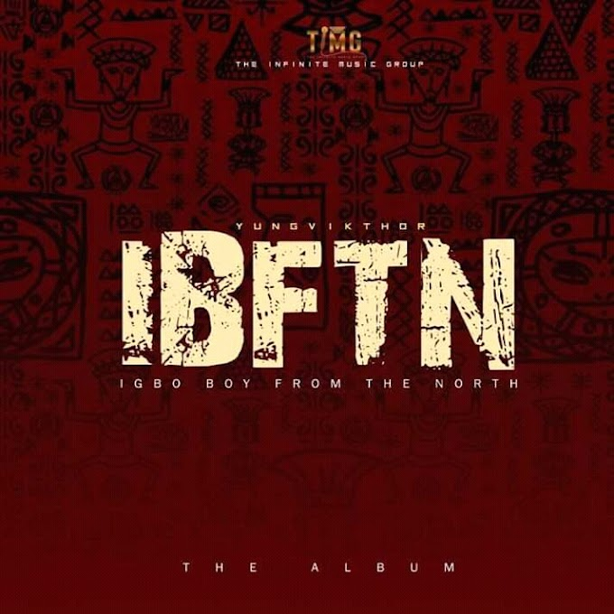 News - #IBFTN will drop In two grand styles says Yungvikthor