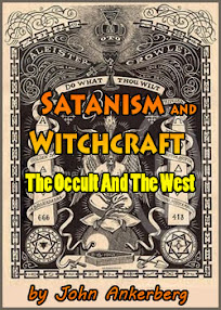 Cover of John Ankerberg's Book Satanism And Witchcraft The Occult And The West Part II