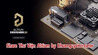 Share Thư viện Altium by Khuenguyencreator