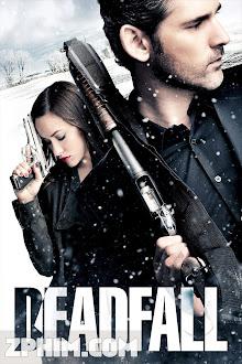 Cạm Bẫy - Deadfall (2012) Poster