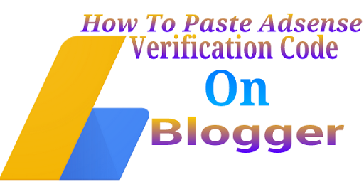 How To Paste Google Adsense Site Verification Code On Blogger HTML