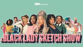 A Black Lady Sketch Show thumbnail