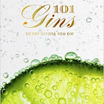 "Ian Buxton ""101 Gins to Try Before You Die"", Birlinn, Edinburgh 2015.jpg"