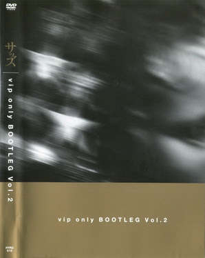 [MUSIC VIDEO] SADS – vip only BOOTLEG Vol. 2 (2010/11/11)