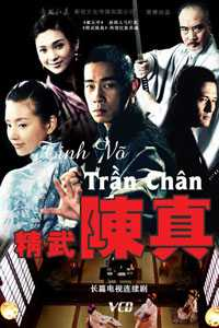 Jing Wu Chen Zhen - Tinh võ trần chân