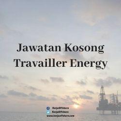 Jawatan Kerja Kosong Travailler Energy Sdn Bhd
