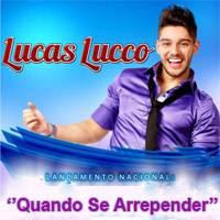 Baixar   Lucas Lucco   Quando Se Arrepender