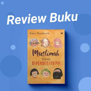 Cover Buku - Muslimah yang diperdebatkan- Karya buku Kalis Mardiasih